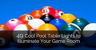49 cool pool table lights to illuminate