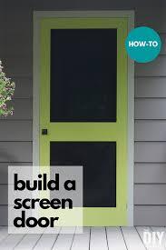 how to build a screen door diy screen