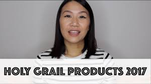 holy grail s 2017 beauty video
