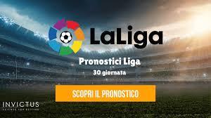 Pronostici Liga: 30° giornata - Invictus Blog