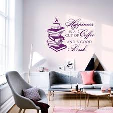 Wall Decal Quote Happiness Is A Cup Of Coffee And A Good Book Reading Vinyl Sticker Children Library Mural Home Decor Wall Decals Stickers Wall Decals Tree From Joystickers 12 66 Dhgate Com