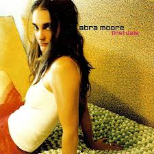 Abra Moore - First Date (2002, CD)   Discogs