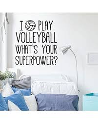 The Best Sales For Volleyball Wall Decal What S Your Super Power Vinyl Decor For Girl S Bedroom Or Playroom Sports Decorations