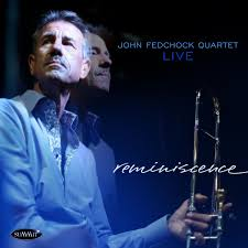 Reminiscence – John Fedchock Quartet | Summit Records