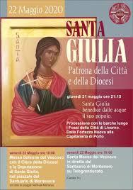 """22 Maggio 2020 """"Santa Giulia Patrona della Città e della Diocesi ..."""