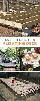 build a fabulous diy floating deck