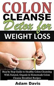 colon cleanse detox for weight loss