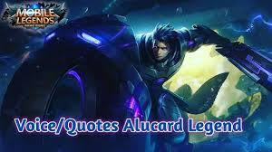 voice quotes skin alucard legend terjemahan mobile legends
