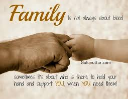 cool family quote it s not about blood goluputtar
