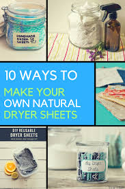 homemade dryer sheets 10 ways to make