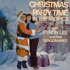 Christmas Party Time In The Tropics [VP Records] by Byron Lee & The  Dragonaires