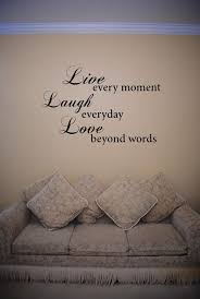 Live Every Moment Wall Decal Wall Quotes Wall Quotes Decals Wall Writing