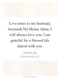 love notes to my husband jeremiah nii mama akita i will always