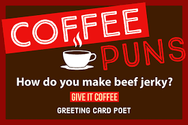 coffee puns to kickstart your day spill the beans greeting