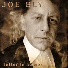 Joe Ely - Letter to Laredo - Amazon.com Music