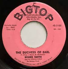Bobbie Smith And The Dream Girls* - The Duchess Of Earl (1962 ...