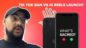 Tik Tok Ban vs Instagram Reels Launch ...