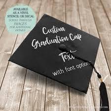 Graduation Cap Decal Graduation Cap Stencil Custom Text Etsy