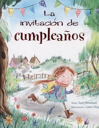 La Invitacion De Cumpleanos Picarona Spanish Edition Rowland