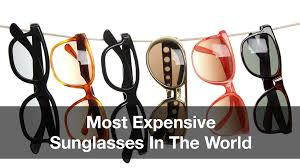 10 most expensive sungles in the