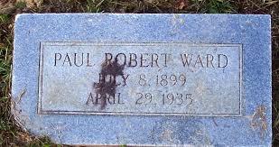 Robert Paul Ward (1899 - 1935) - Genealogy