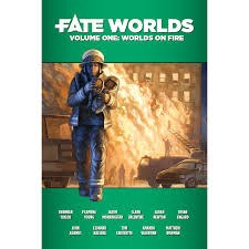Fate Worlds : Vol. 1 Worlds on Fire — Twenty Sided Store