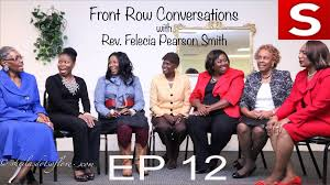 Front Row Conversations with Rev. Felecia Pearson Smith Welcomes Rev. Kh...  | Pearson, Front row, First lady