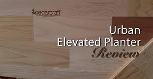 urban elevated planter from cedarcraft