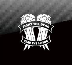 The Walking Dead Decal Sticker Fight The Dead Fear The Living Etsy