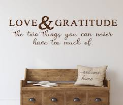 Love And Gratitude Wall Decal Farmhouse Decor Love Gratitude Be Grateful Decal Grateful Thankful Blessed