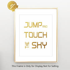 jump and touch the sky gold foil inspirational quotes wall art
