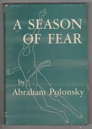 A Season of Fear by Abraham Polonsky (First Edition) Signed by ...