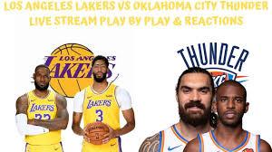Los Angeles Lakers VS. Oklahoma City Thunder Live Stream Play By ...