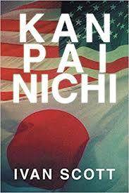 Kan Pai Nichi: Scott, Ivan: 9781493114733: Amazon.com: Books