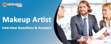makeup artist interview questions and