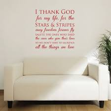 Patriotic Wall Decals I Thank God For My Life For The Stars And Stripes Customvinyldecor Com