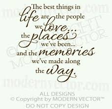 lets make some memories vacation quotes life quotes memories