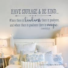 Have Courage And Be Kind Cinderella Wall Art Quote Cinderella Wall Decal Have Courage And Be Kind Wall Wall Decor Bedroom Girls Girl Room Girl Bedroom Walls