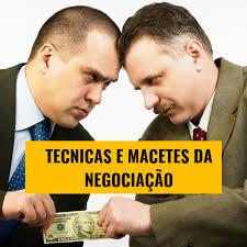 TECNICAS PRATICAS E MACETES DA NEGOCIAÇAO - SEMINARIOS.COM.BR ...