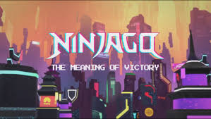 The Meaning of Victory | Ninjago Wiki