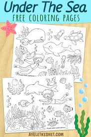 Under The Sea Coloring Pages Free Printables Ayelet Keshet