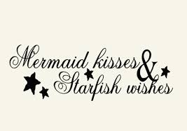 Mermaid Kisses And Starfish Wishes Vinyl Wall Decal Words Etsy Mermaid Beach Decor Mermaid Wall Decals Mermaid Decal