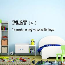 Harriet Bee Wyaconda Play To Make A Big Mess With Toys Kids Playroom Wall Decal Wayfair