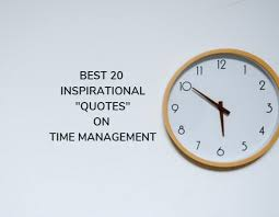 top quotes on time management you must know