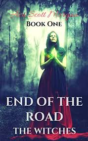 End of the Road: The Witches - Kindle edition by Morgan, Ava Scott ...