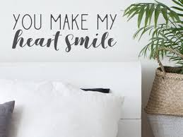 You Make My Heart Smile Wall Decal Vinyl Decal Bedroom Etsy