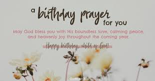 birthday prayers beautiful blessings for myself loved ones