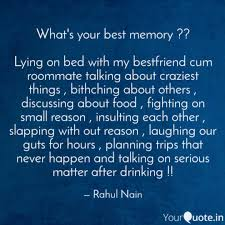 what s your best memory quotes writings by rahul nain
