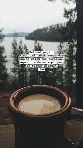 pin oleh inayani dimi di kata hati❤ kutipan kopi kutipan