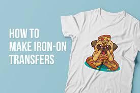 How To Make Iron On Transfers Stickeryou